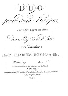 Duo and Variations on 'Soyez sensibles' from 'Mystères d'Isis', Op.19: Duo and Variations on 'Soyez sensibles' from 'Mystères d'Isis' by Robert Nicolas-Charles Bochsa