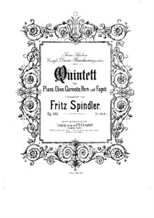 Quintet for Piano and Winds in F Major, Op.360: Quintet for Piano and Winds in F Major by Fritz Spindler