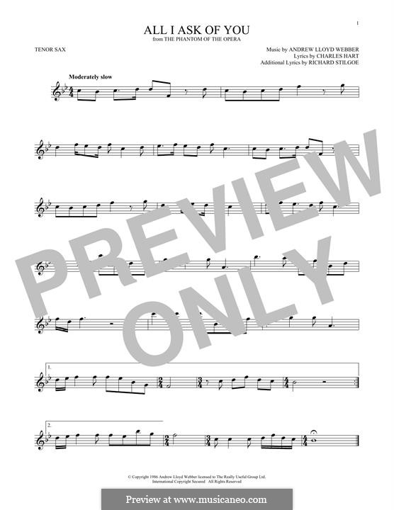 All I Ask of You: para saxofone tenor by Andrew Lloyd Webber