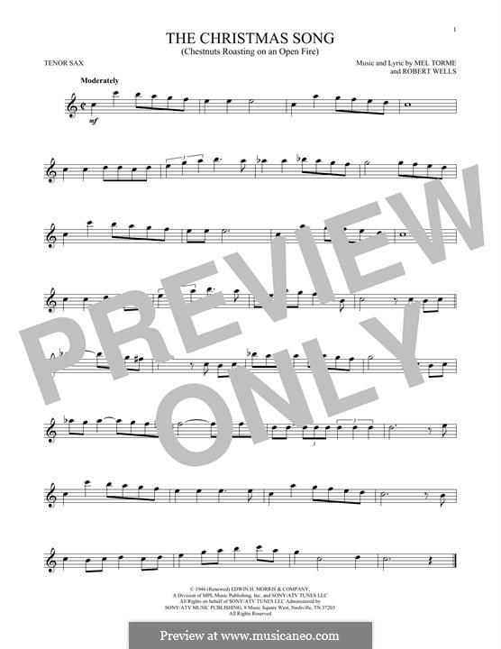 The Christmas Song (Chestnuts Roasting on an Open Fire): para saxofone tenor by Mel Tormé, Robert Wells