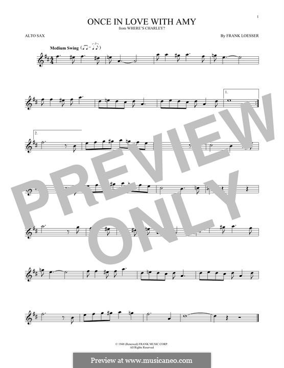 Once in Love with Amy (from Where's Charley?): para Saxofone Alto by Frank Loesser