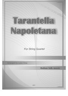 Tarantella Napolitana: para quartetos de cordas by folklore