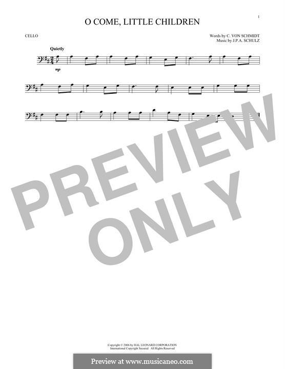 O Come, Little Children: para violoncelo by Johann Abraham Schulz