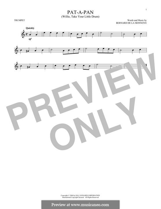 Pat-a-Pan (Willie, Take Your Little Drum): para trompeta by Bernard de la Monnoye