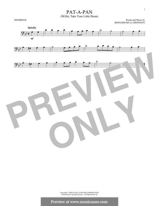Pat-a-Pan (Willie, Take Your Little Drum): para trombone by Bernard de la Monnoye