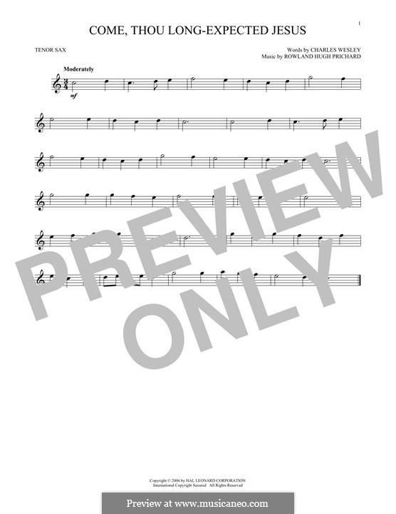 Come, Thou Long-Expected Jesus: para saxofone tenor by Rowland Huw Prichard