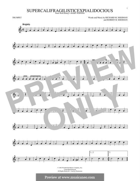 Supercalifragilisticexpialidocious (from Mary Poppins): para trompeta by Richard M. Sherman, Robert B. Sherman