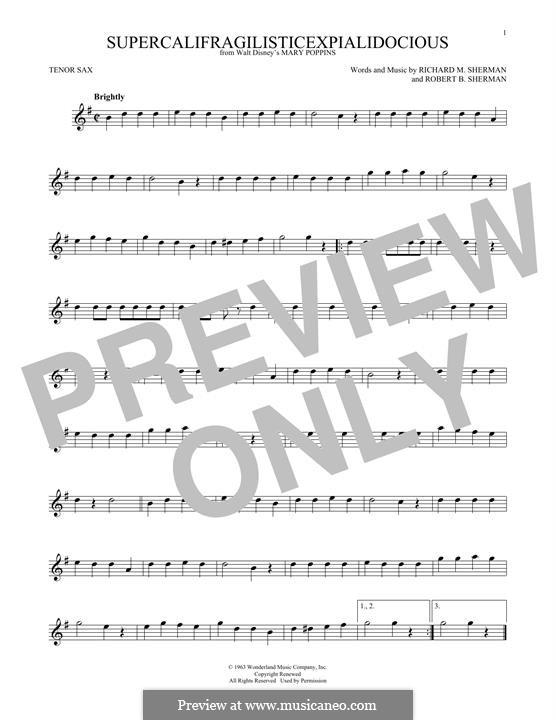 Supercalifragilisticexpialidocious (from Mary Poppins): para saxofone tenor by Richard M. Sherman, Robert B. Sherman