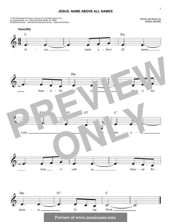 Jesus, Name Above All Names: melodia by Naida Hearn