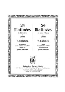 Twenty-Four Matinées in Form Etudes: Twenty-Four Matinées in Form Etudes by Pierre Gaviniès