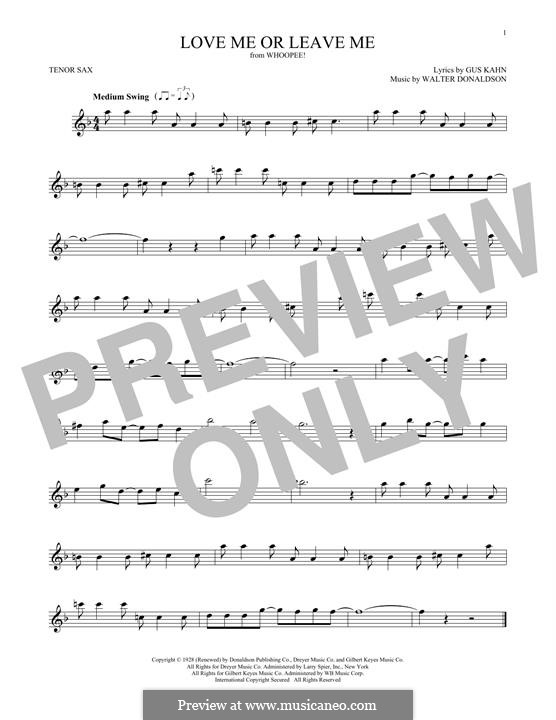 Love Me or Leave Me: para saxofone tenor by Walter Donaldson