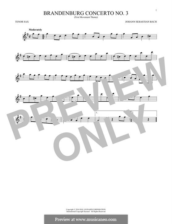 Brandenburg Concerto No.3 in G Major, BWV 1048: Movement I (Theme). Version for tenor saxophone by Johann Sebastian Bach