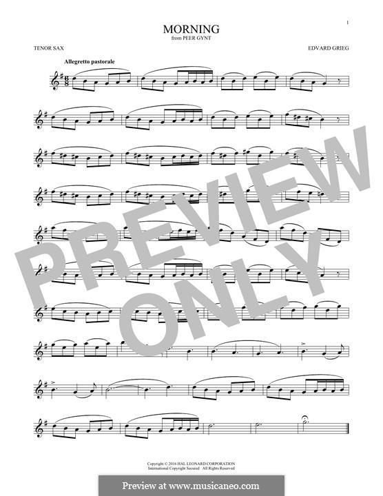 Suite No.1. Morning Mood, Op.46 No.1: para saxofone tenor by Edvard Grieg