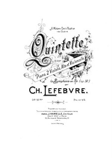Piano Quintet in D Major, Op.50bis: Partitura completa by Charles Lefebvre