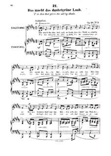Six Songs, Op.20: No.5 Das macht das dunkelgrüne Laub ('T is this that Gives the Silv'ry Shade) by Robert Franz