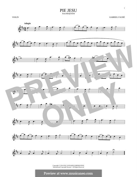 Requiem in D Minor, Op.48: Movement IV 'Pie Jesu', for violin by Gabriel Fauré