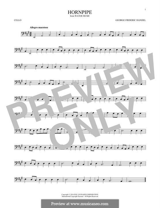 Suite No.2 in D Major, HWV 349: Alla Hornpipe, for cello by Georg Friedrich Händel