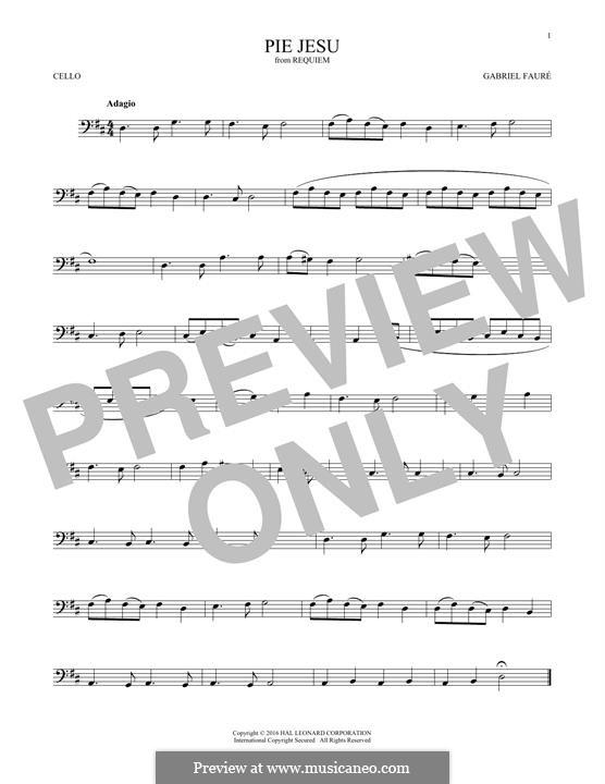 Requiem in D Minor, Op.48: Movement IV 'Pie Jesu', for cello by Gabriel Fauré