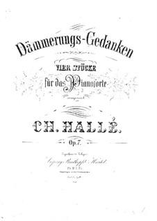 Dämmerungs-Gedanken, Op.7: Dämmerungs-Gedanken by Charles Hallé