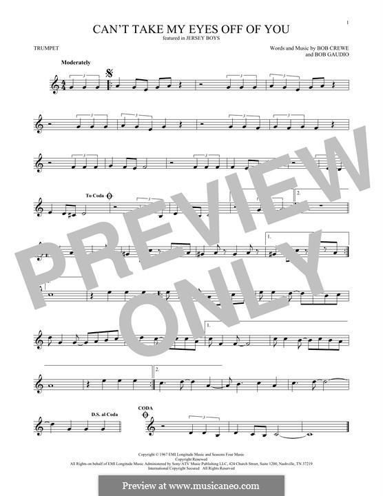 Can't Take My Eyes Off of You (Frankie Valli & The Four Seasons): para trompeta by Bob Crewe, Bob Gaudio