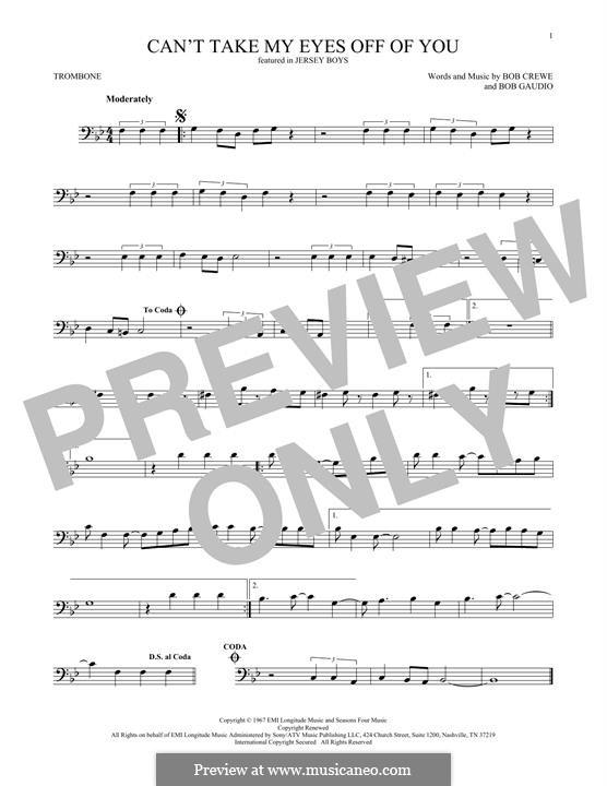 Can't Take My Eyes Off of You (Frankie Valli & The Four Seasons): para trombone by Bob Crewe, Bob Gaudio