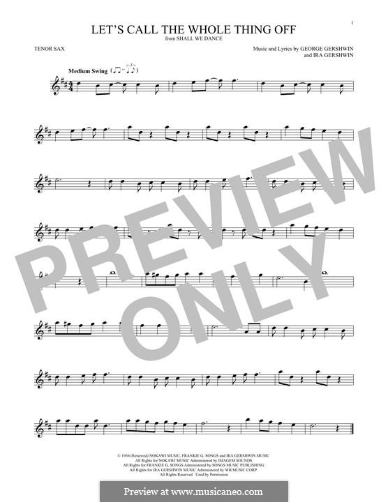 Let's Call the Whole Thing Off: para saxofone tenor by George Gershwin