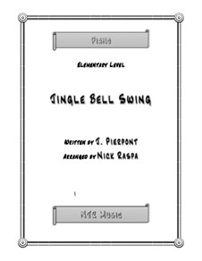 Jingle Bells, for Piano: For elementary piano by James Lord Pierpont