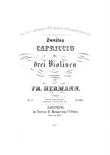Capriccio No.2 for Three Violins, Op.5: violino parte I by Friedrich Hermann