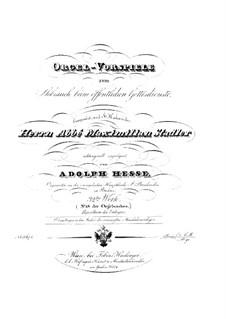 Organ Preludes, Op.32: Organ Preludes by Adolf Friedrich Hesse