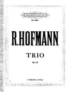 Trio for Two Violins and Viola, Op.112: violino parte I by Richard Hoffman