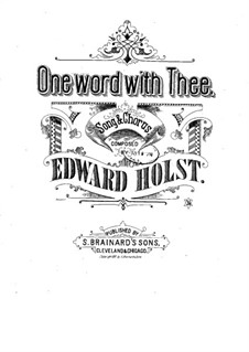 One Word with Thee: One Word with Thee by Eduard Holst