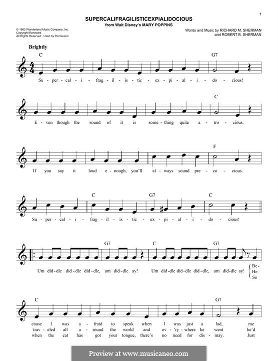 Supercalifragilisticexpialidocious (from Mary Poppins): melodia by Richard M. Sherman, Robert B. Sherman