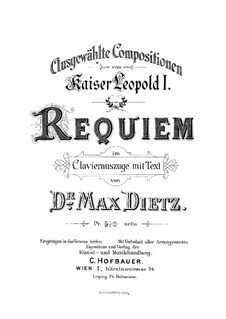Requiem 'Missa pro defunctis', Op.11: Partitura piano-vocal by Leopold I Habsburg