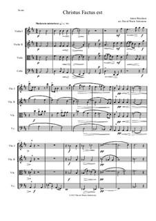 Christus factus est: para quartetos de cordas by Anton Bruckner