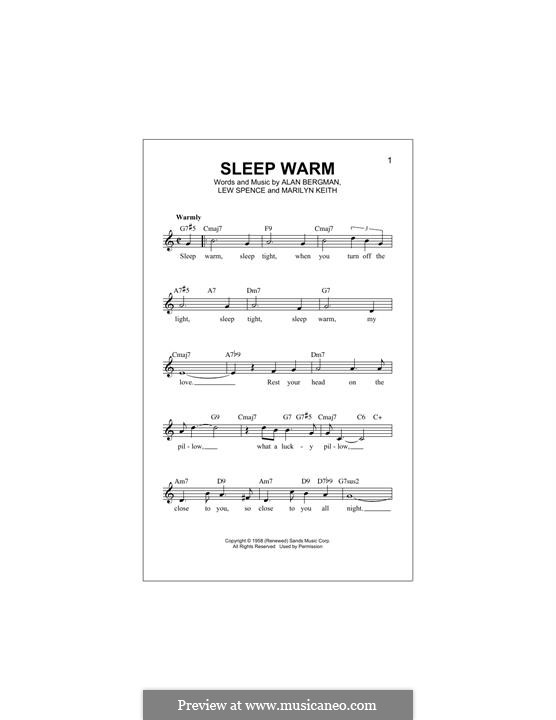 Sleep Warm: melodia by Alan Bergman, Lew Spence, Marilyn Keith