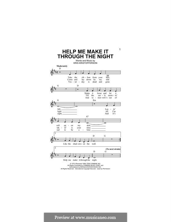 Help Me Make It Through the Night: melodia by Kris Kristofferson