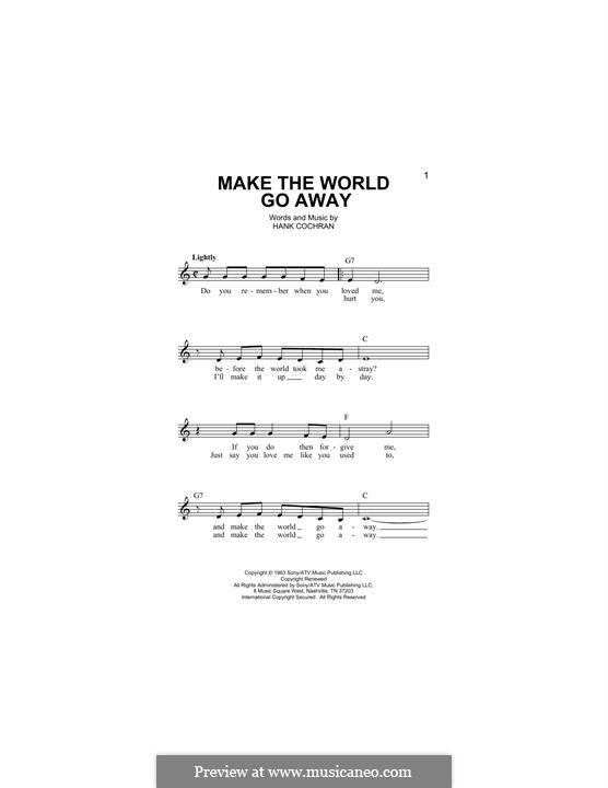 Make the World Go Away (Eddy Arnold): melodia by Hank Cochran