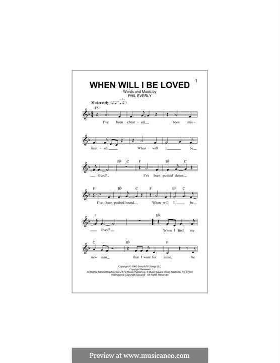 When Will I Be Loved? (The Everly Brothers): melodia by Phil Everly