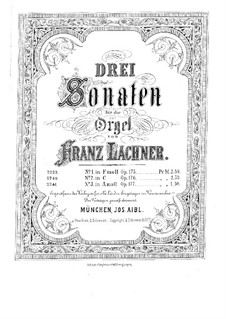 Three Sonatas for Organ, Op.175-177: Three Sonatas for Organ by Franz Paul Lachner