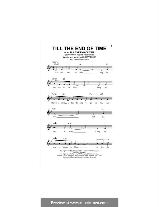 Till the End of Time (Perry Como): melodia by Buddy Kaye, Ted Mossman