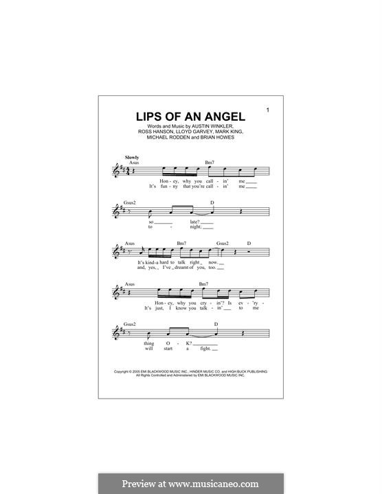 Lips of an Angel (Hinder): melodia by Austin Winkler, Brian Howes, Lloyd Garvey, Mark King, Michael Rodden, Ross Hanson