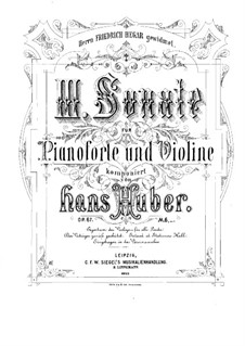 Sonata for Violin and Piano No.3 in D Major, Op.67: Score by Hans Huber