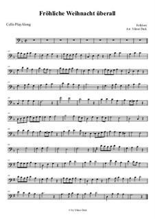 Fröhliche Weihnacht überall: para violoncelo by folklore