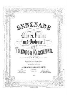 Serenade for Piano Trio: partitura completa by Theodor Kirchner