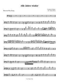 Alle Jahre wieder: For bassoon by Friedrich Silcher