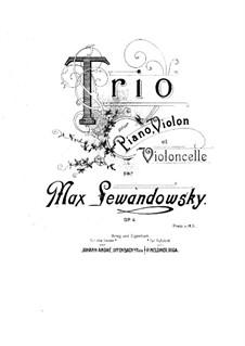 Piano Trio in B Minor, Op.4: Partitura completa by Max Lewandowsky