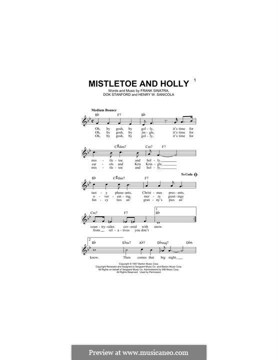 Mistletoe and Holly (Frank Sinatra): melodia by Dok Stanford, Henry W. Sanicola