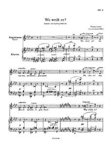 Wo weilt er, S.295: Partitura piano-vocal by Franz Liszt