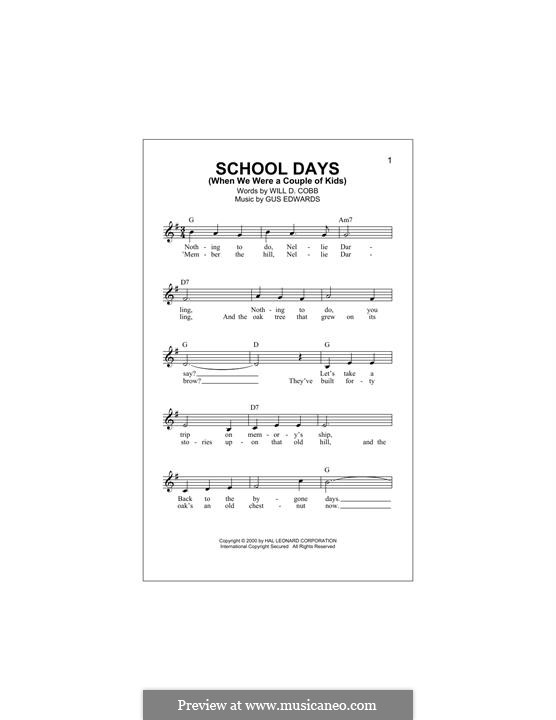 School Days (When We Were a Couple of Kids): melodia by Gus Edwards