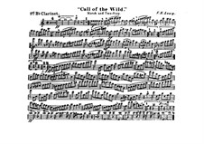 Call of the Wild: Clarinet I in B part by Frank Hoyt Losey